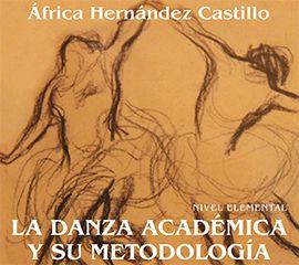 IN-la danza academica y su metodologia