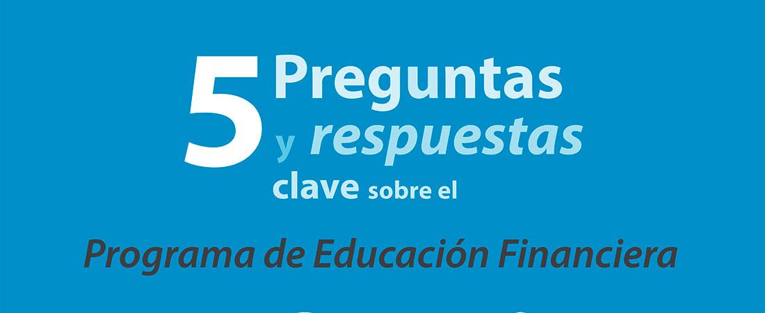 Plan Educación Financiera - Inscribe a tu colegio en el Programa Educación Financiera