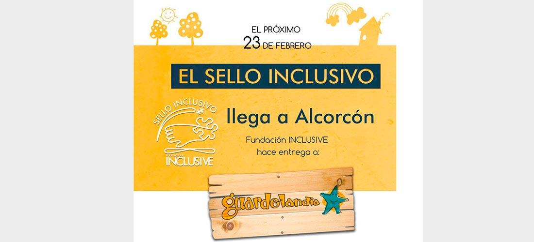 sello inclusivo Guardelandia - La escuela Guardelandia recibe el Sello Inclusivo