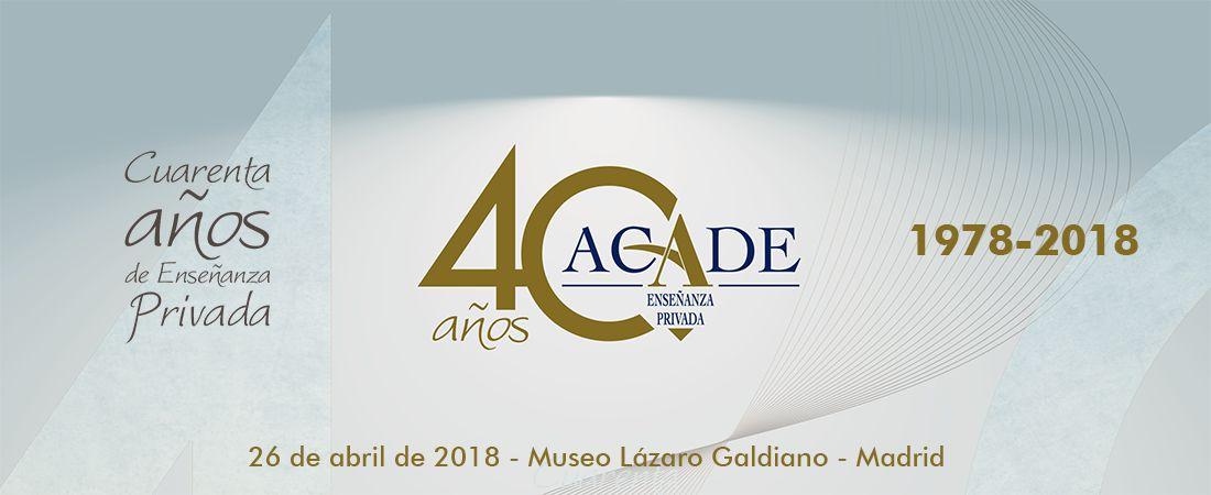 CAbecera 40 Aniversario ACADE - Más de 300 asistentes celebrarán el 40 aniversario de ACADE este jueves 26 de abril