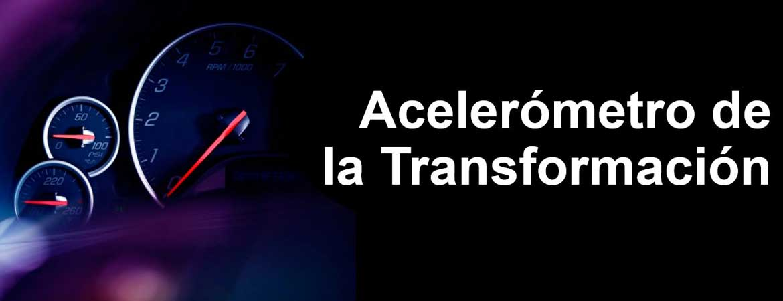 acelerometro - Participa en el Acelerómetro de la Transformación del Club Excelencia en Gestión