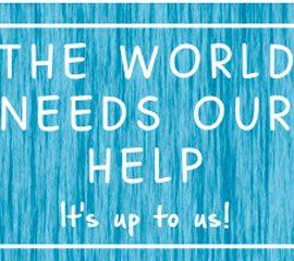 El Mundo Necesita Nuestra Ayuda home 270x240 - Home