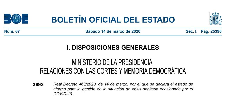 BOE A 2020 3692 1 - Real Decreto que regula el estado de alarma en España por el COVID-19